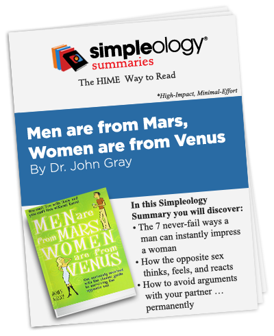 Simpleology Summary of Men Are from Mars, Women Are from Venus by John Gray