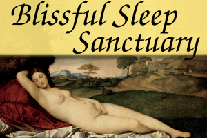 Blissful Sleep Sanctuary – Fine Tuning Package