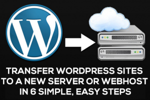 How To Move Your WordPress Website To A New Host Server In 6 Simple Steps!