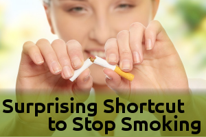 Surprising Shortcut to Stop Smoking